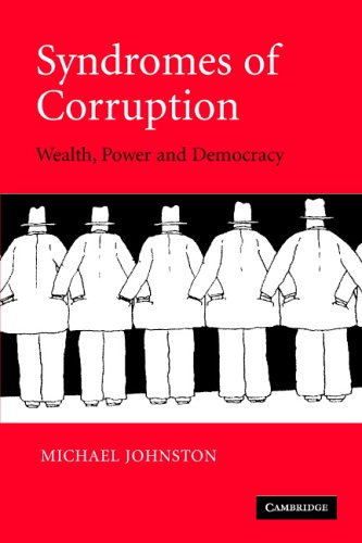 Syndromes of Corruption: Wealth, Power, and Democracy 9780521618595