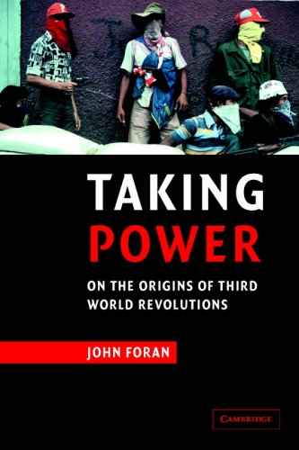 Taking Power: On the Origins of Third World Revolutions 9780521629843