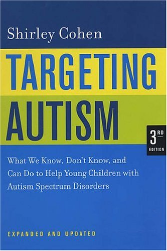 Targeting Autism: What We Know, Don't Know, and Can Do to Help Young Children with Autism Spectrum Disorders 9780520248380