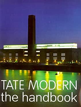 Tate Modern: The Handbook 9780520227705