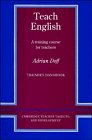 Teach English Trainer's Handbook: A Training Course for Teachers 9780521348645