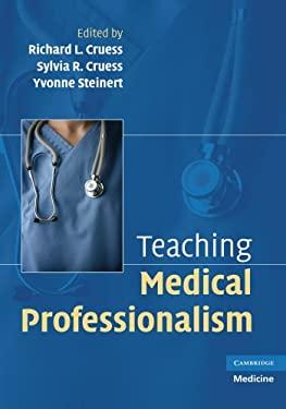 Teaching Medical Professionalism 9780521707428