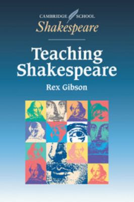 Teaching Shakespeare: A Handbook for Teachers 9780521577885