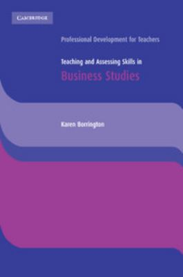 Teaching and Assessing Skills in Business Studies 9780521543668