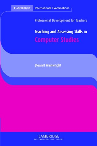 Teaching and Assessing Skills in Computer Studies 9780521753609