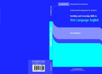 Teaching and Assessing Skills in First Language English 9780521753555