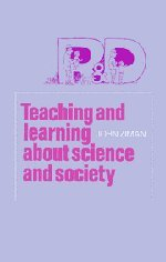 Teaching and Learning about Science and Society 9780521232210