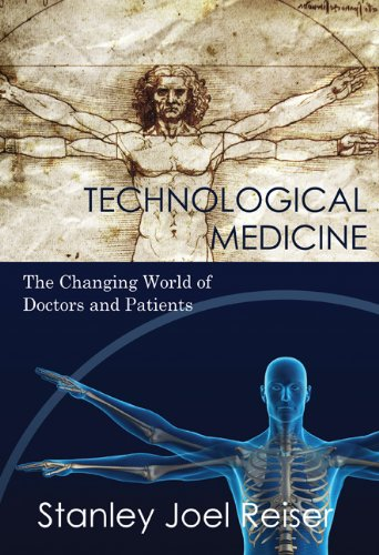 Technological Medicine: The Changing World of Doctors and Patients 9780521835695
