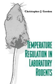 Temperature Regulation in Laboratory Rodents 9780521414265