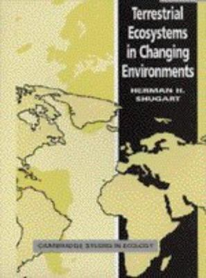 Terrestrial Ecosystems in Changing Environments 9780521565233