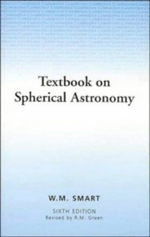 Textbook on Spherical Astronomy - 6th Edition