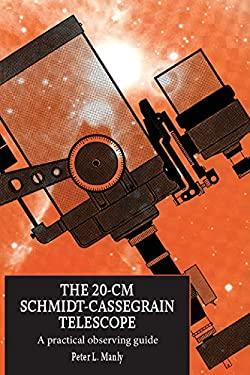 The 20-CM Schmidt-Cassegrain Telescope 9780521433600