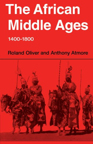 The African Middle Ages, 1400 1800 9780521298940