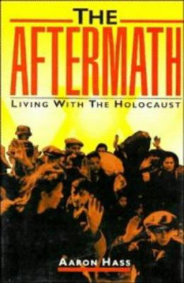 The Aftermath: Living with the Holocaust 9780521474290