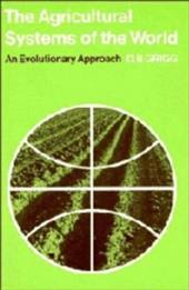 The Agricultural Systems of the World: An Evolutionary Approach