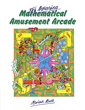 The Amazing Mathematical Amusement Arcade 9780521269803