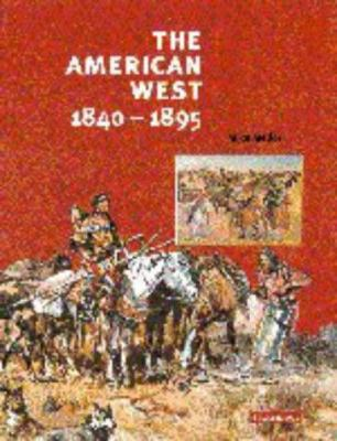 The American West, 1840-1895 9780521586337