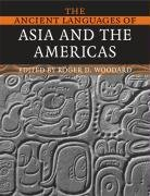 The Ancient Languages of Asia and the Americas 9780521684941