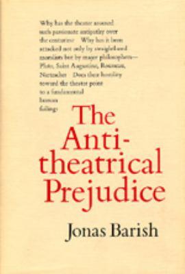 The Antitheatrical Prejudice