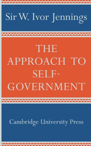 The Approach to Self-Government - Jennings, Ivor