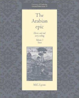 The Arabian Epic Volume 1 Introduction: Heroic and Oral Story-Telling 9780521474283