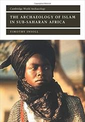 The Archaeology of Islam in Sub-Saharan Africa 1769724