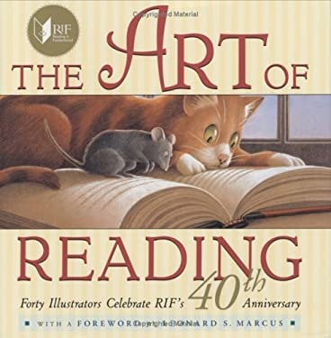 The Art of Reading: Forty Illustrators Celebrate RIF's 40th Anniversary 9780525474845