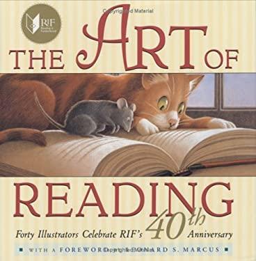 The Art of Reading: Forty Illustrators Celebrate RIF's 40th Anniversary