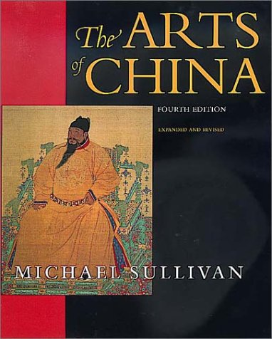 The Arts of China 9780520218772