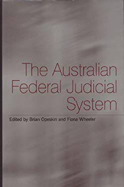 The Australian Federal Judicial System 9780522848892