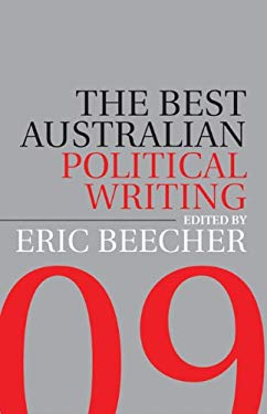 The Best Australian Political Writing 2009 9780522856323