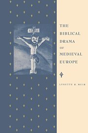The Biblical Drama of Medieval Europe 9780521412919