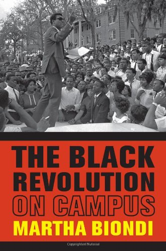 The Black Revolution on Campus 9780520269224