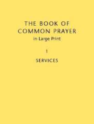 The Book of Common Prayer, Volume 1