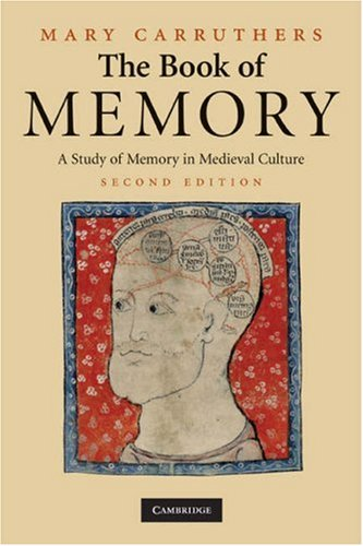 The Book of Memory: A Study of Memory in Medieval Culture 9780521716314