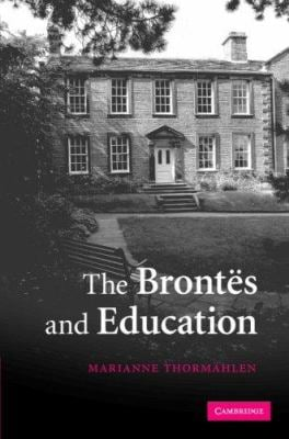 The Brontes and Education 9780521832892