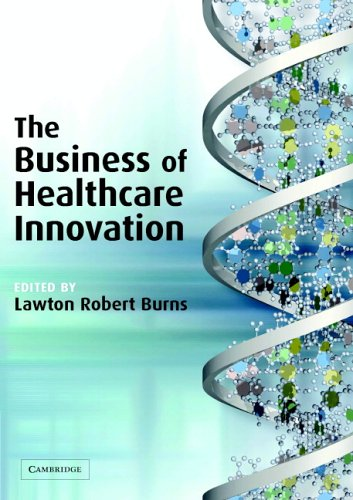 The Business of Healthcare Innovation 9780521547680