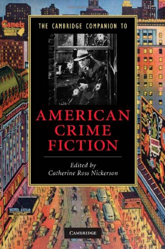 The Cambridge Companion to American Crime Fiction 9780521136068