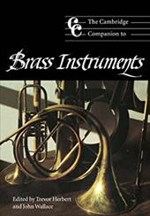 The Cambridge Companion to Brass Instruments 1761754
