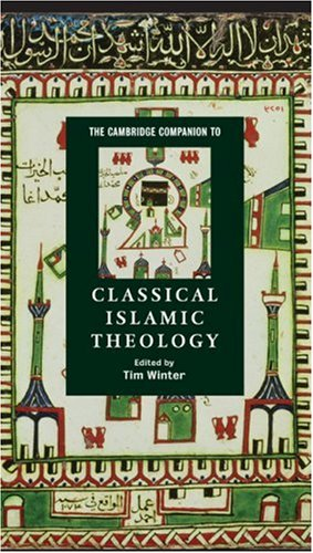 The Cambridge Companion to Classical Islamic Theology 9780521780582