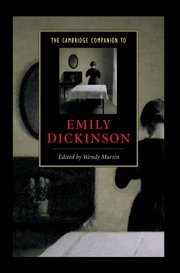 The Cambridge Companion to Emily Dickinson 9780521806442