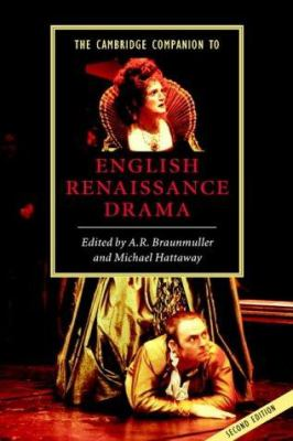 The Cambridge Companion to English Renaissance Drama 9780521821155