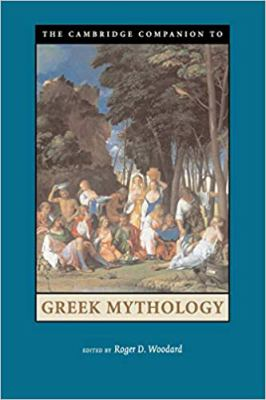 The Cambridge Companion to Greek Mythology 9780521607261