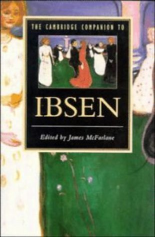 The Cambridge Companion to Ibsen 9780521423212