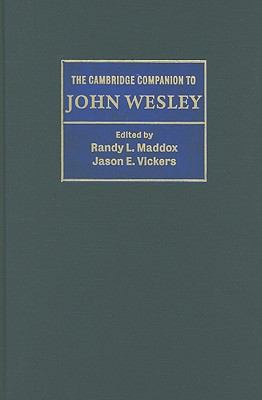 The Cambridge Companion to John Wesley 9780521886536