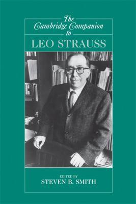 The Cambridge Companion to Leo Strauss 9780521703994