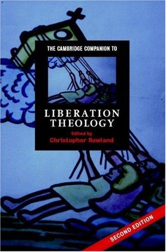 The Cambridge Companion to Liberation Theology 9780521868839