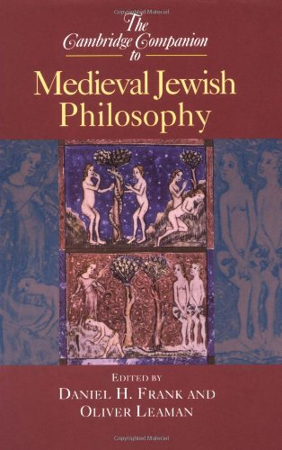 The Cambridge Companion to Medieval Jewish Philosophy 9780521655743
