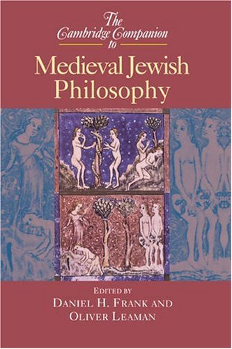 The Cambridge Companion to Medieval Jewish Philosophy 9780521652070