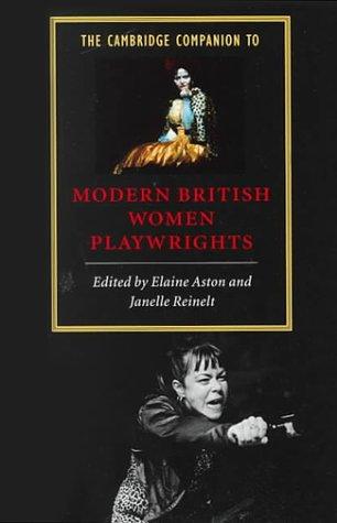The Cambridge Companion to Modern British Women Playwrights 9780521595339